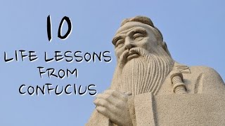 10 Life Lessons From Confucius We Should All Follow