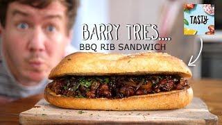 Tasty's BBQ Rib Sandwich | Barry tries #21