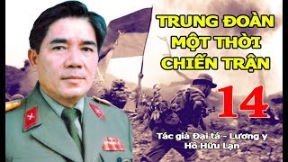 1.264 (14). Bẻ Gãy Cuộc Hành Quân Lam Sơn 719 Của VNCH