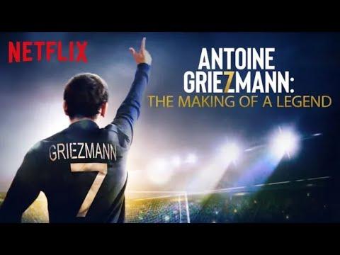 Antoine Griezmann: The Making of a Legend ( Antoine Griezmann: Bir Efsanenin Doğuşu )