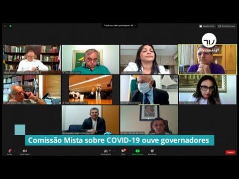 Comissão mista ouve governadores sobre relação com governo federal no combate à Covid - 25/06/20