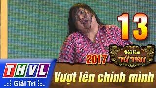 THVL | Tiếu lâm tứ trụ 2017 – Tập 13[3]: Liễu ơi là Liễu - Thạch Thảo