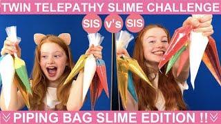 TWIN TELEPATHY SLIME CHALLENGE   PIPING BAG SLIME CHALLENGE EDITION   SIS vs SIS   Ruby & Raylee