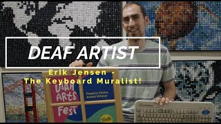 Erik Jensen - The Deaf Keyboard Muralist!