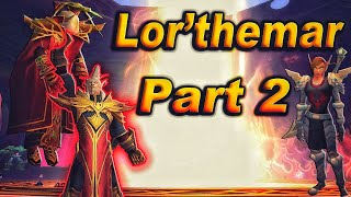 The Story of Lor'themar Theron - Part 2 of 3 [Lore]
