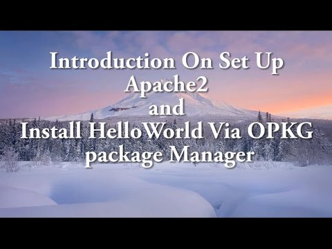 Set Up Apache and Install HelloWorld with OPKG Package Manager