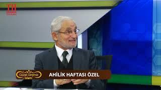 GÜZEL DİNİMİZ İSLAM / 47. BÖLÜM AHİLİK HAFTASI