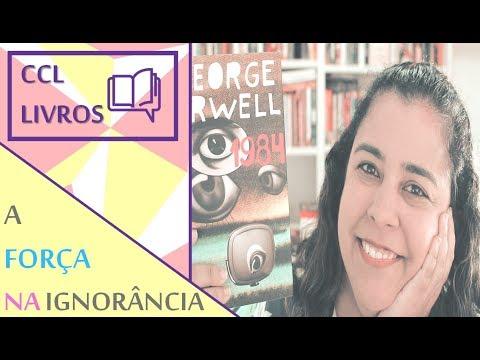 Ep. 03 - Ignorância é força | Especial 1984 | CCL Livros 041