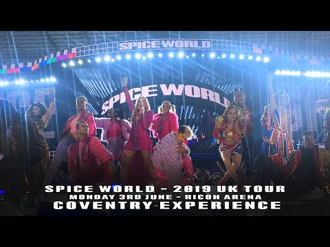 SPICE GIRLS SPICEWORLD TOUR2019 COVENTRY EXPERIENCE (3RD JUNE 2019 RICOH ARENA) @HIDALGOPABLO