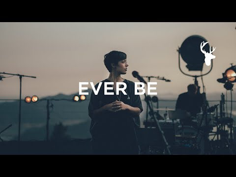 Ever Be (LIVE) - Kalley Heiligenthal | We Will Not Be Shaken