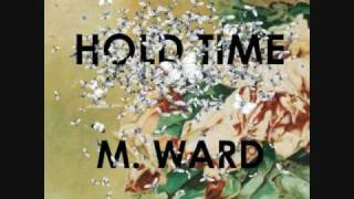 One Hundred Million Years <b>M Ward</b>