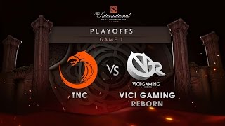 TNC vs VG.R - Lower Bracket - Game 1 -The International 6