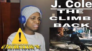 J. Cole - The Climb Back (Official Audio) - [REACTION]
