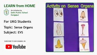 UKG   Sense Organs   EVS   Teacher – Antara Dey Mondal   Learn about Five Senses   DPS Durgapur