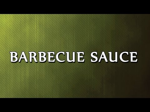 Barbecue Sauce - EASY TO LEARN - RECIPES