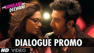 Tum Toh Full Hindi Film Hero Ho Dude - Dialogue Promo - Yeh Jawaani Hai Deewani