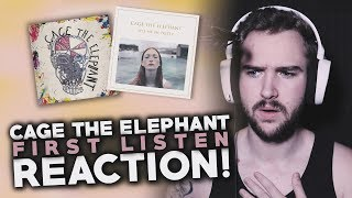 Cage The Elephant | First Listen | Reaction!