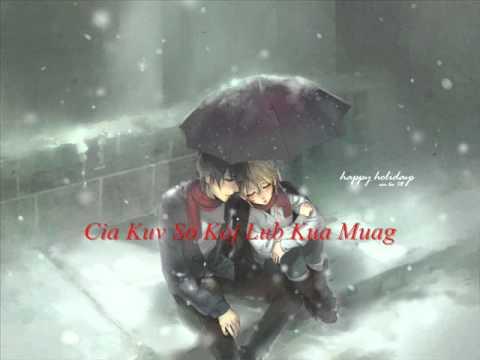 hmong love song - Cia Kuv So Koj Lub Kua Muag Lyrics