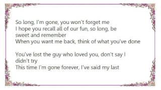 Chris Isaak - So Long I'm Gone Lyrics
