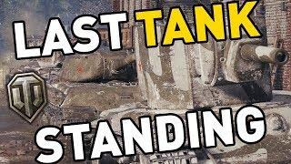 World of Tanks || LAST TANK STANDING