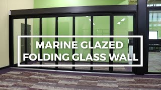 Patented Marine Glaze Folding Glass Wall | Operation Demonstration | Solar Innovations