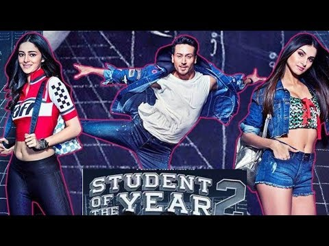 Tiger Shroff Upcoming Movie Student of the Year 2 | Cast & Crew | Story | Budget & Release Date 2019