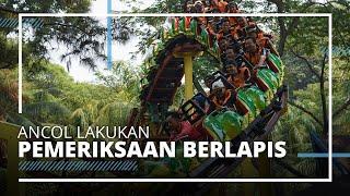 Taman Impian Jaya Ancol Sudah Dibuka, Pengelola: Dipersilahkan Masuk Apabila Masih Ada Kuota