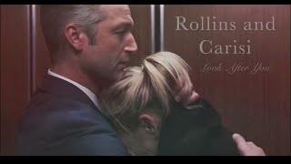 Rollins & Carisi - Look after you