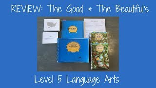 REVIEW: The Good & The Beautifuls Level 5 Language Arts