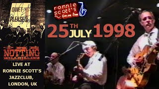 [50 fps] The Notting Hillbillies (feat Mark Knopfler) LIVE 25th July 1998 — Ronnie Scott's, London