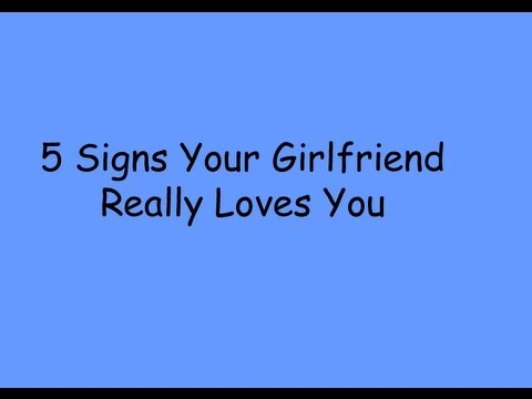 Test To See If Your Girlfriend Loves You