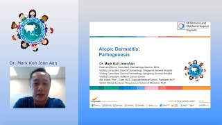 Atopic Dermatitis - Pathogenesis by Dr. Mark Koh Jean Aan
