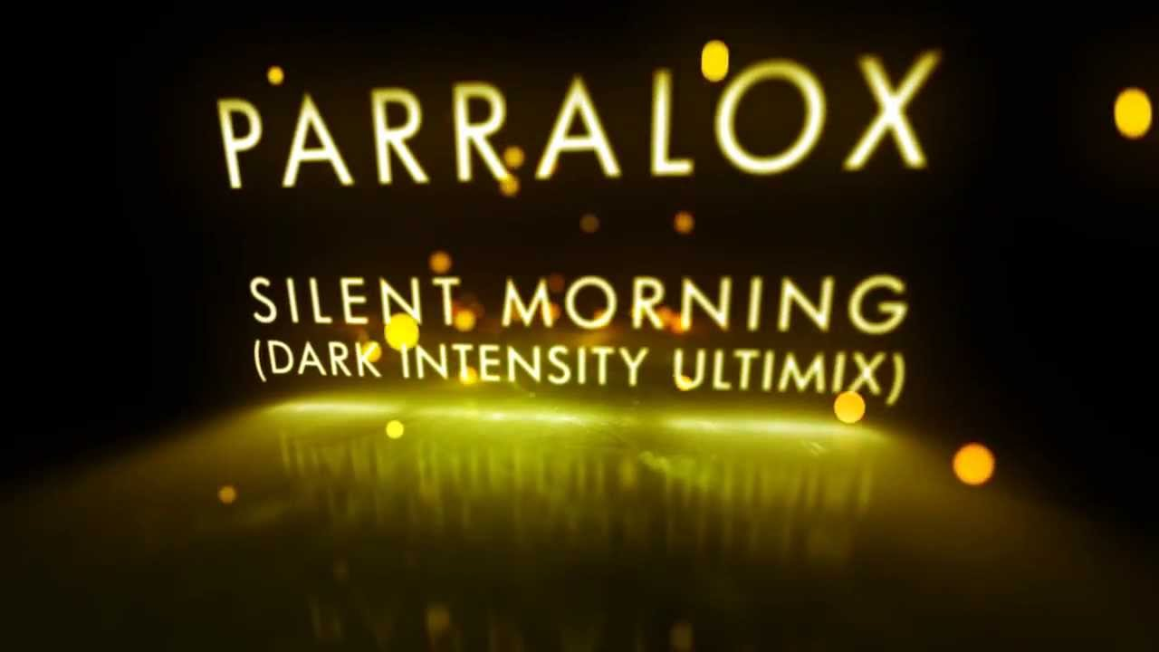 Parralox - Silent Morning (Dark Intensity Remix) feat Ryan Adames (Music Video)
