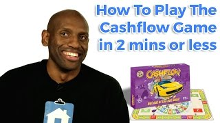 How to Play the Cashflow Game