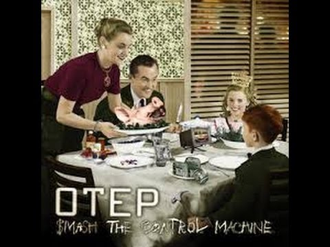Otep Smash the control machine  [ Lyrics.]