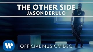 "Jason Derulo - ""The Other Side"" (Official HD Music Video)"
