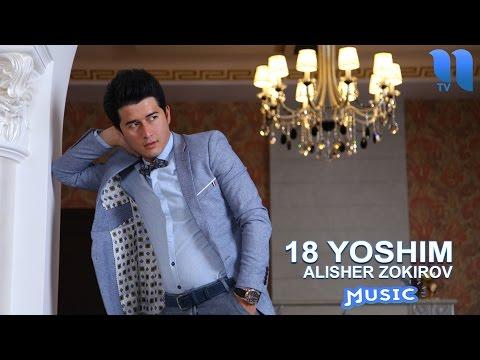 Alisher Zokirov - 18 yoshim   Алишер Зокиров - 18 ёшим (music version)