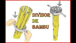 Como fazer um divisor (rachador) de bambu.