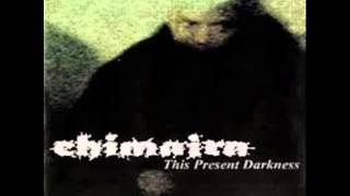 Chimaira This Present Darkness   35% slowed down