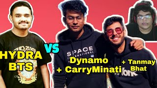 Dynamo + CarryMinati + Tanmay Bhat vs Hydra BTS; Fight/meetup; Dynamo about Joining Competitive;18+