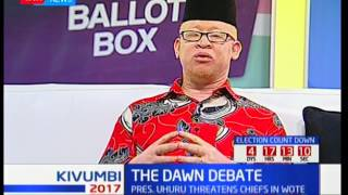 The Dawn Debate: Uhuru Kenyatta's remarks on Makueni chiefs