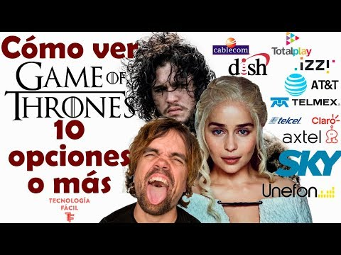 10 Opciones Para Ver Game Of Thrones en su Ultima Temporada!!!!