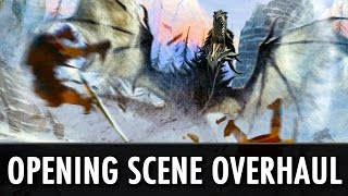 Skyrim Mod: Opening Scene Overhaul