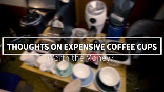 The Case For Expensive Coffee Cups