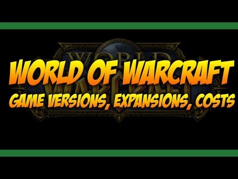 What World of Warcraft version should I buy? WoW Basics about Expansions