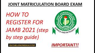 How to register for Jamb 2021 (Important step by step guide)