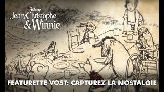 Jean-Christophe & Winnie | Bonus VOST: Capturez la nostalgie | Disney BE