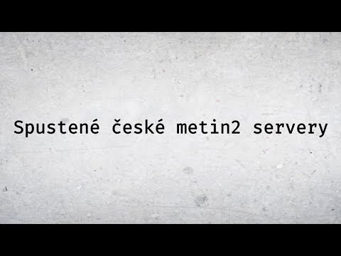 Metin2 české privátne servery 2018/2019