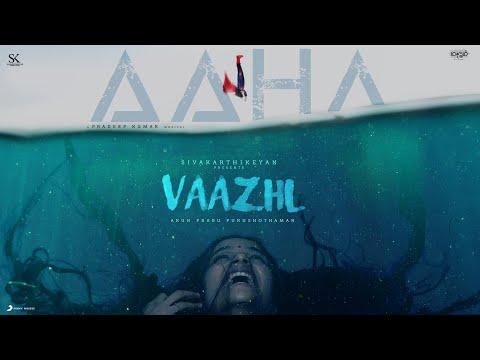 Vaazhl - Aahaa Lyric