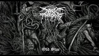 Darkthrone   Old Star (Full Album) 2019